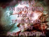 Art: fear is an invitation to the threshold of my fullpotential